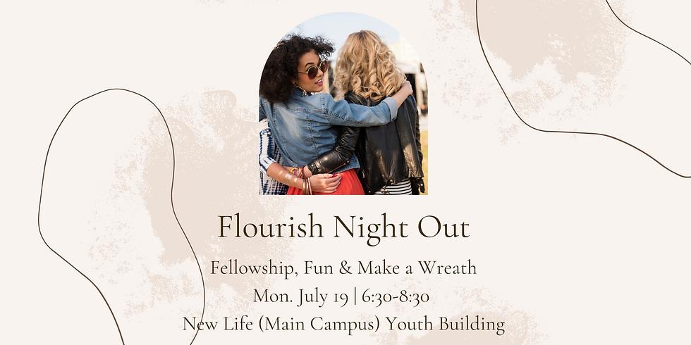 Flourish Night  Out - Fellowship, Fun & Wreath Making