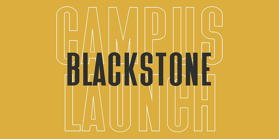 Blackstone Campus Launch