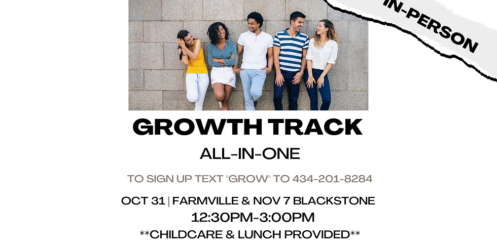 Growth Track All-In-One - Farmville Campus