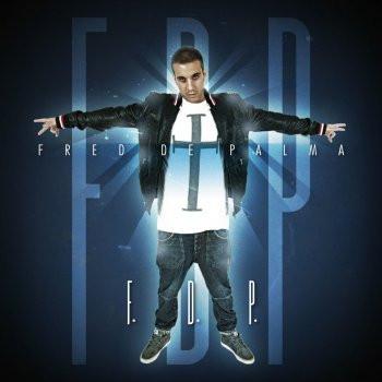 F.D.P. Fred Tube – 2:29 Pressingirl – 3:08 La scelta più facile (feat. Dirty C) – 3:13 Ma cosa dici?! – 4:12 In prima fila (feat. Dirty C) – 3:57 In consolle – 3:29 Business Class (feat. Cicco Sanchez) – 3:42 Tacchi e bugie – 3:54 Fottuto! (feat. Pablo Frida) – 3:14 Funny Games (feat. Jack the Smoker) – 3:15 Sangue (feat. Korven) – 3:14 Non è la vita che voglio – 2:48