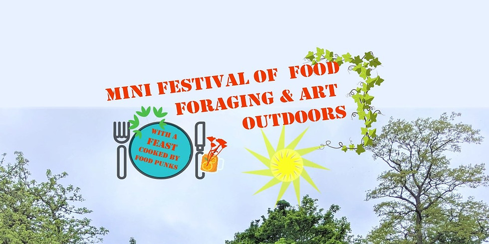 WAITING LIST Mini Festival of  Food Foraging & Art  Outdoors - Traquair House Grounds