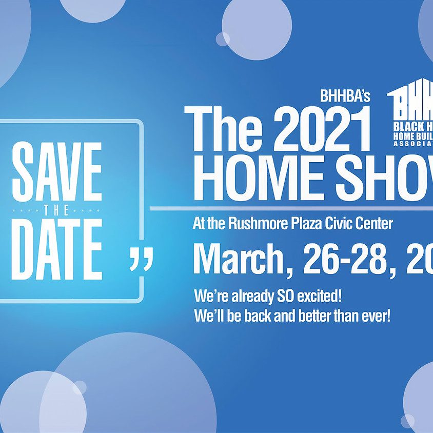 Black Hills Home Builders Home Show 2021