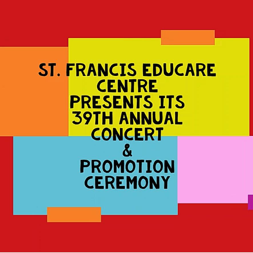 St. Francis Educare Centre Concert and Promotion Ceremony