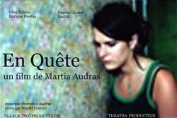 EN QUETE un FILM de MARIA AUDRAS