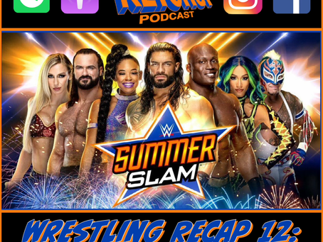 WR12: WWE SummerSlam 2021