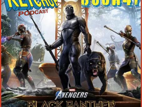 S3Ch41: Marvel's Avengers: War for Wakanda DLC
