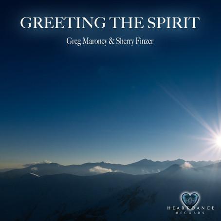 Greg Maroney & Sherry Finzer - Greeting the Spirit