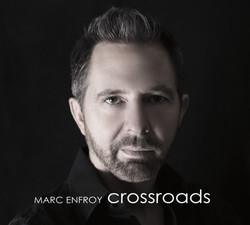 Marc Enfroy - Crossroads