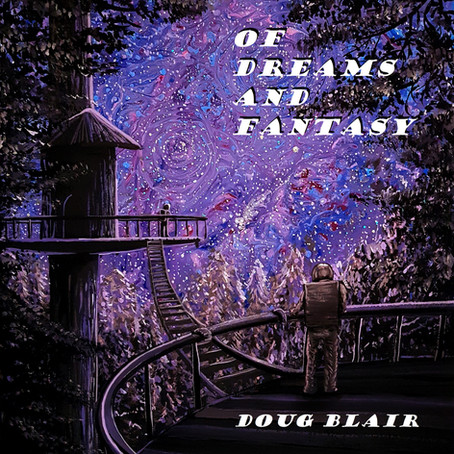 Of Dreams and Fantasy - Doug Blair