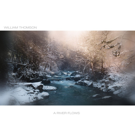 A River Flows EP - William Thomson