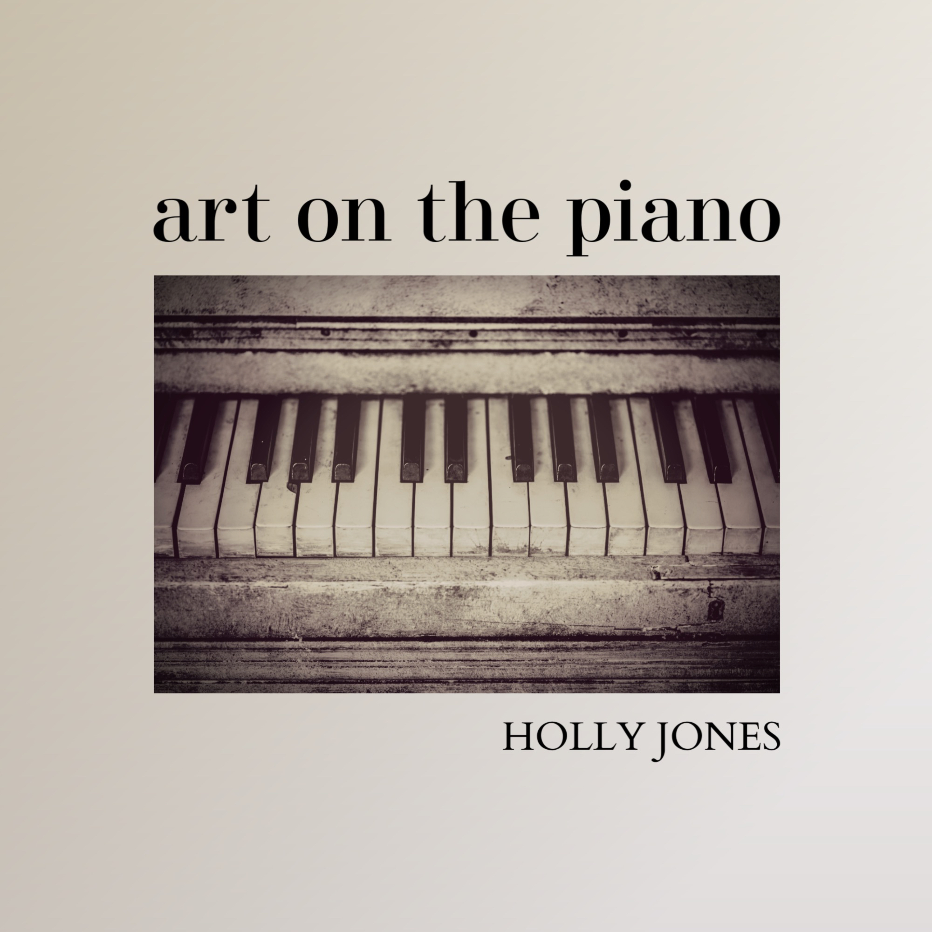 Holly Jones - Art on the Piano - COVER
