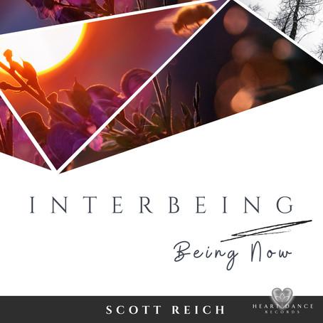 Interbeing: Being Now - EP - Scott Reich