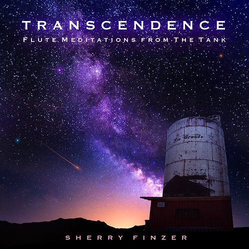 Transcendence - Solo Flute Meditations from The Tank