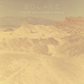 Solace - Sherry Finzer & City Of Dawn