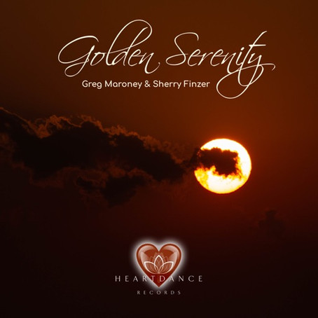 Golden Serenity - Greg Maroney & Sherry Finzer