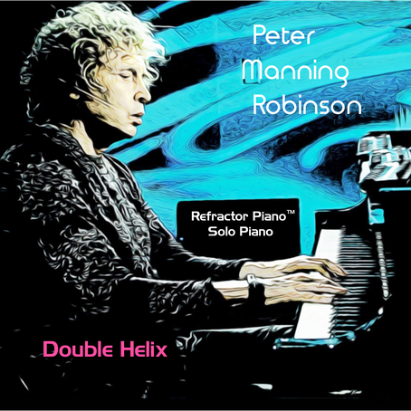 "EMMY/BMI Award-Winning Composer Peter Manning Robinson to release debut double album ""DOUBLE HELIX"""