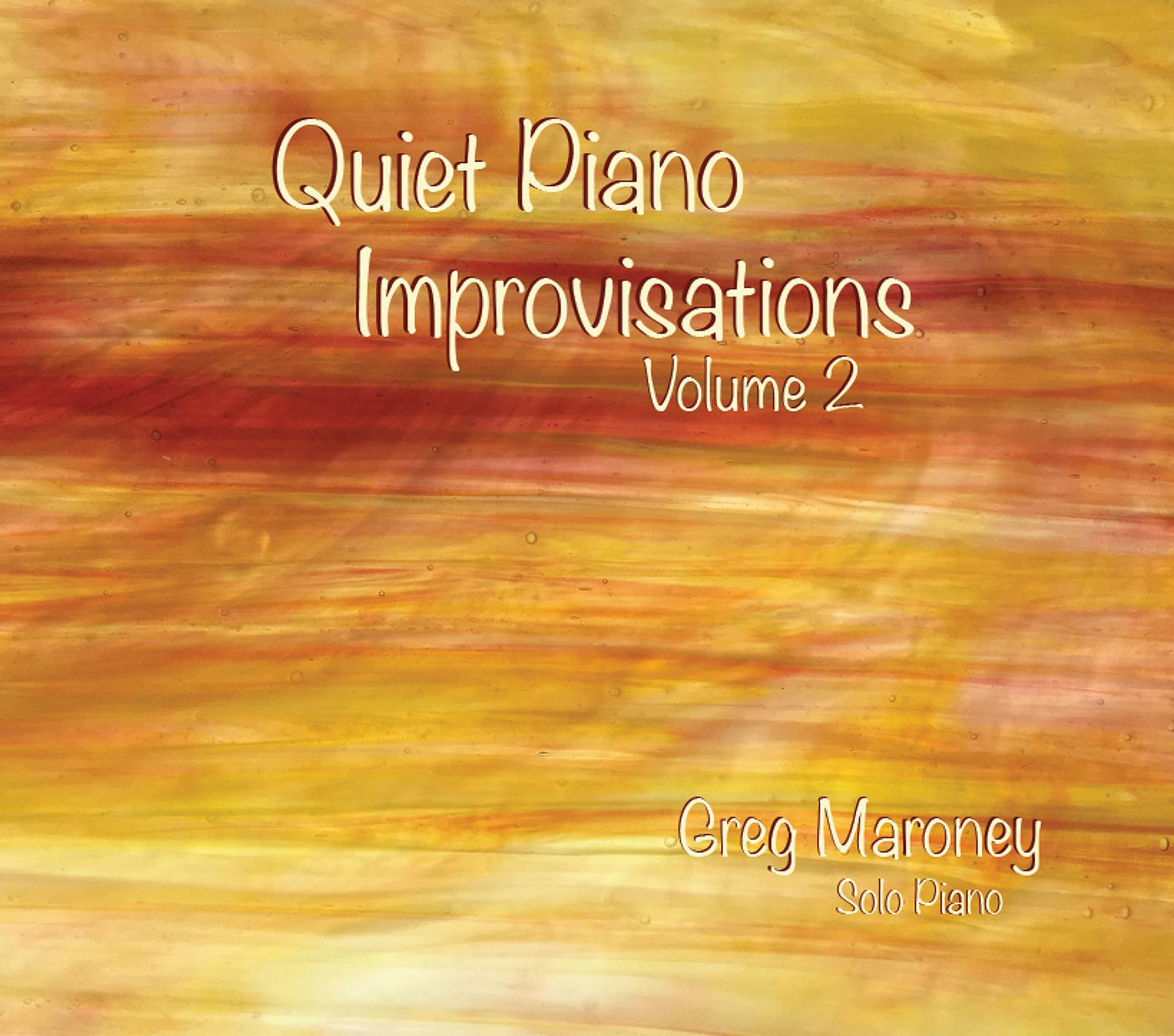 Greg Maroney - Quiet Piano Improvisa