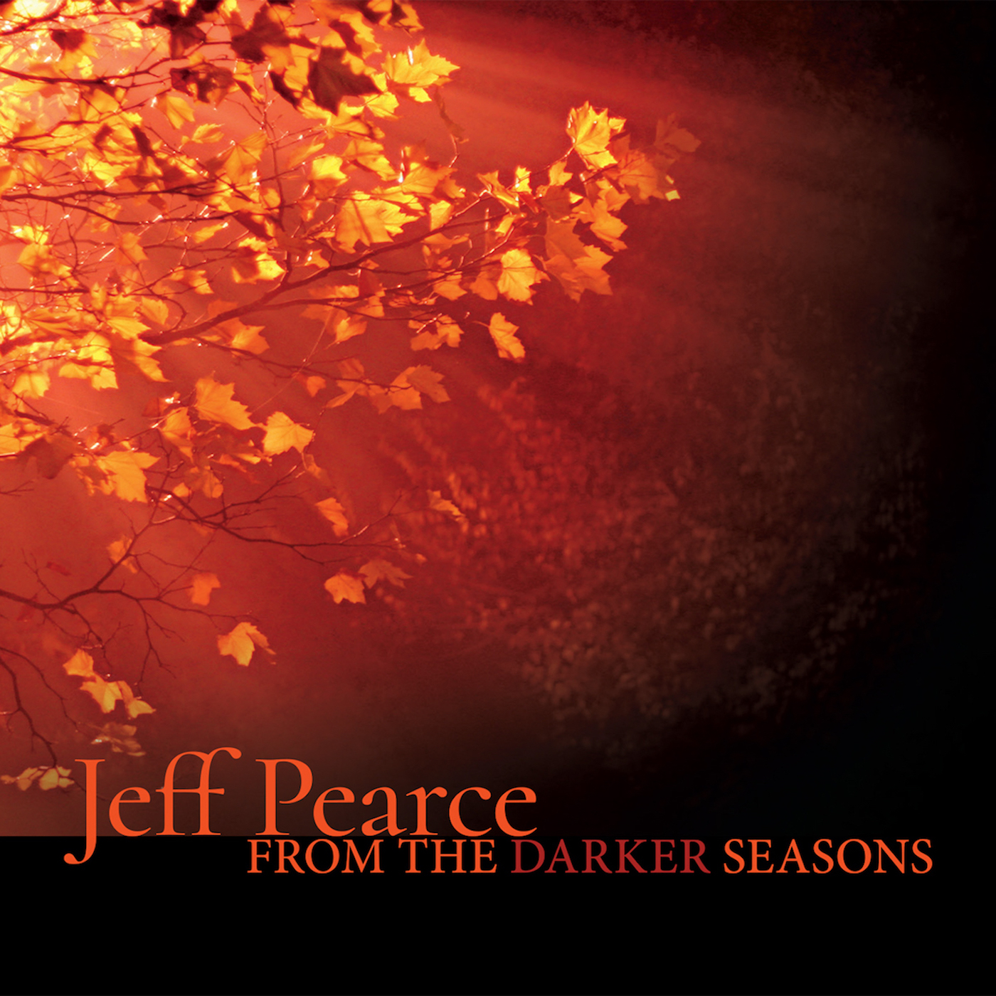 Jeff Pearce - From the Darker Season