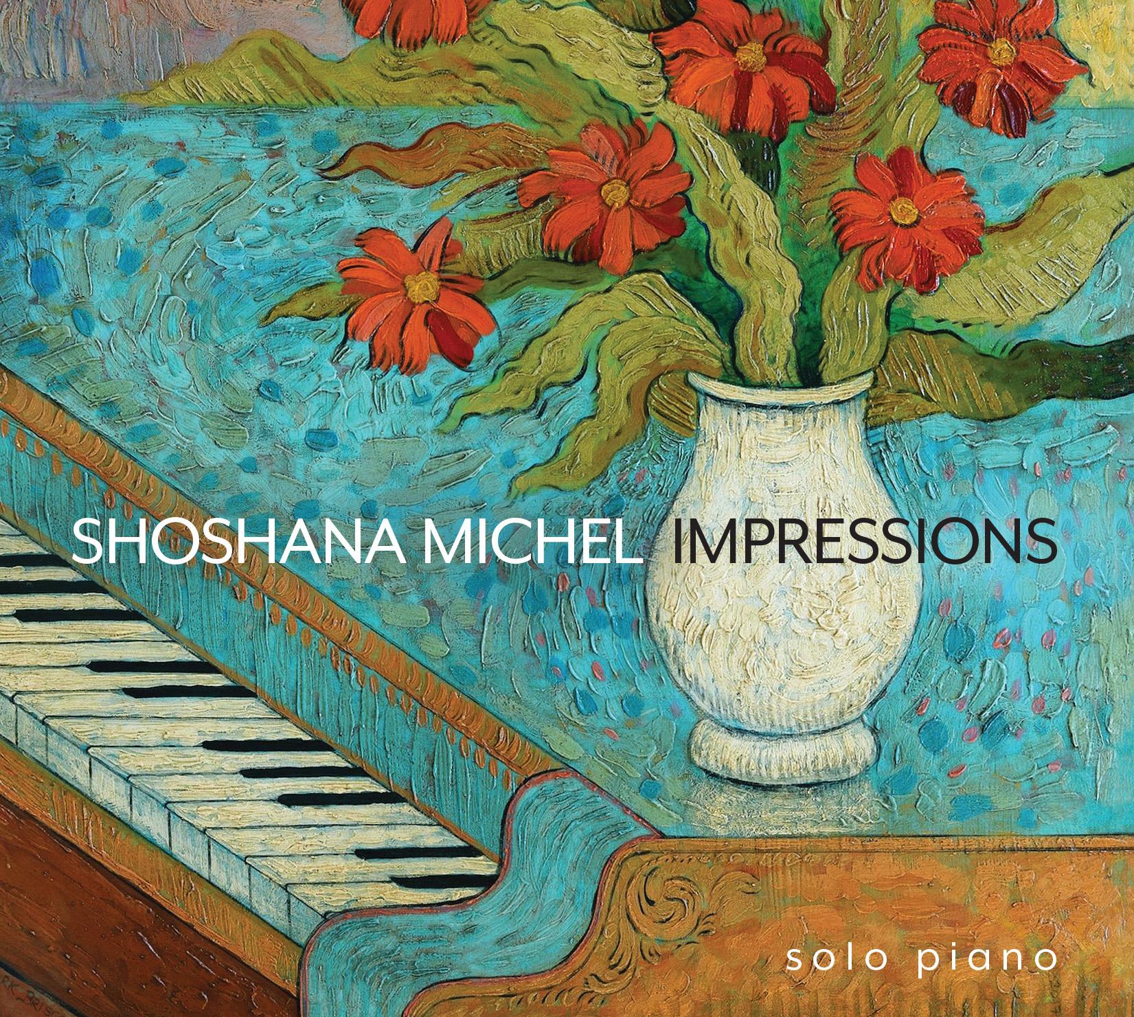 Shoshana Michel - Impressions