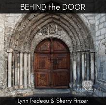 Behind the Door - Lynn Tredeau & Sherry Finzer