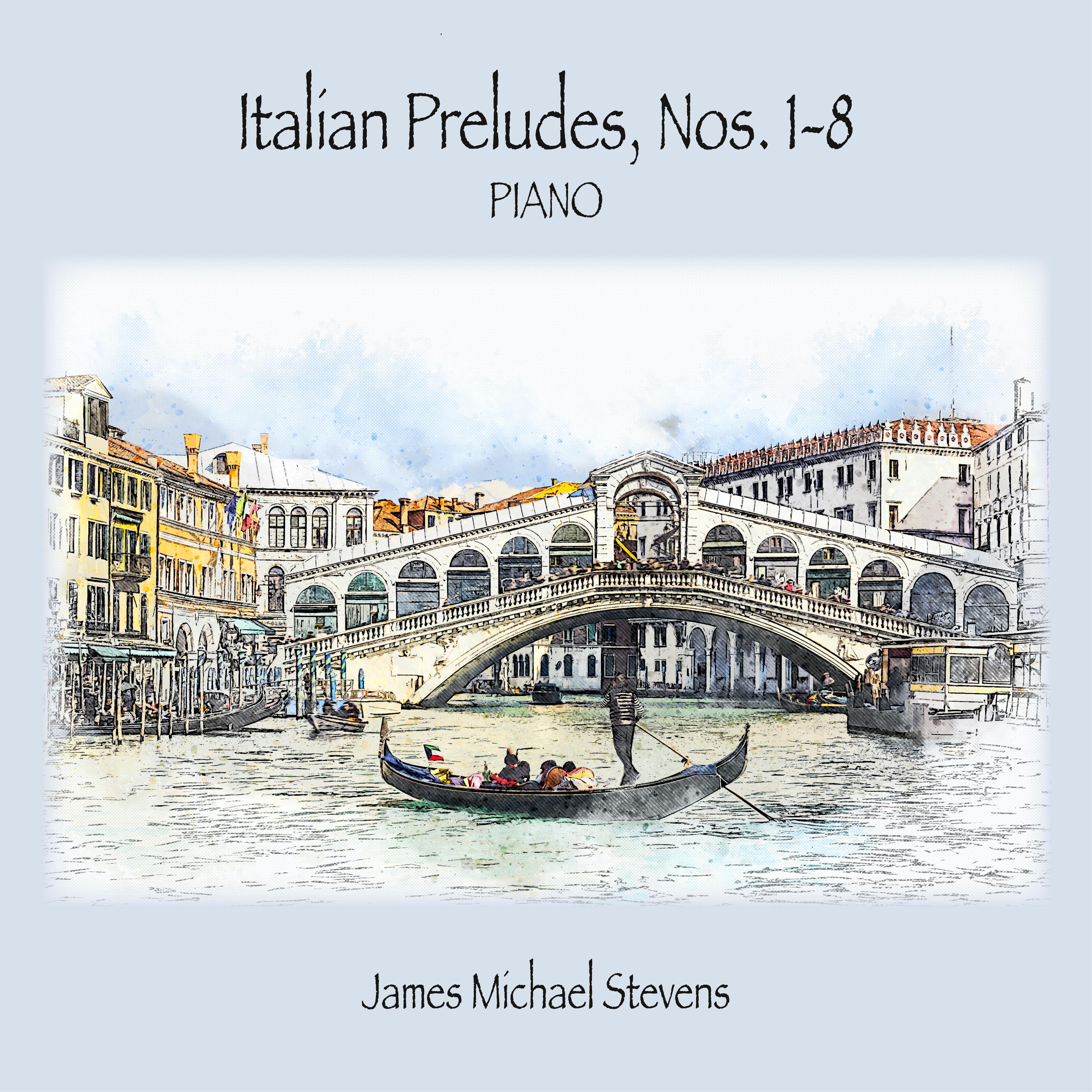 James Michael Stevens - Italian Preludes