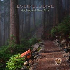Ever Elusive - Greg Maroney & Sherry Finzer