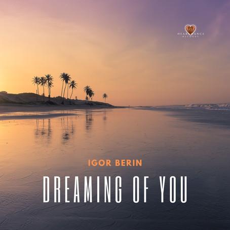 Dreaming of You - Igor Berin