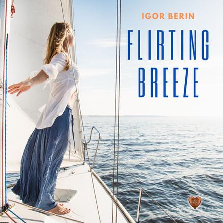 Flirting Breeze - Igor Berin
