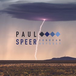 Paul Speer - Sonoran Odyssey