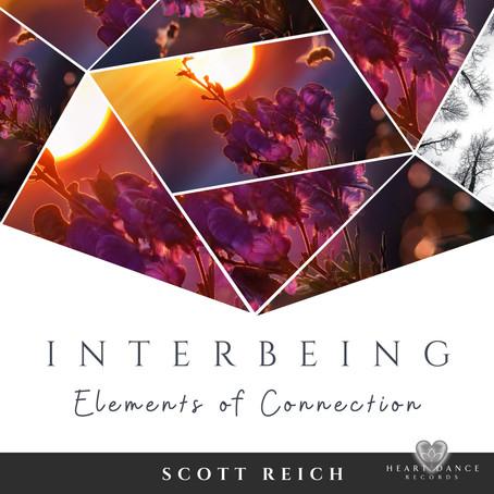 Interbeing: Elements of Connection - Scott Reich