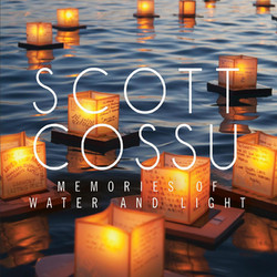 Scott Cossu Memories of Water and Light