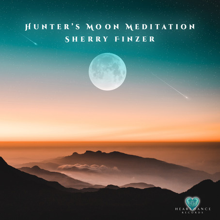 Hunter's Moon Meditation - Sherry Finzer