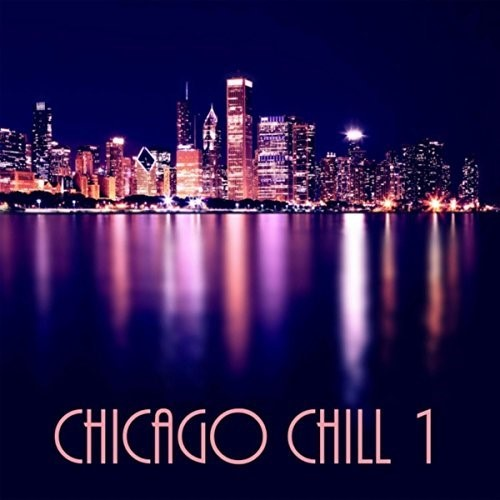 Chicago Chill - Andy Mitran & Al Jew