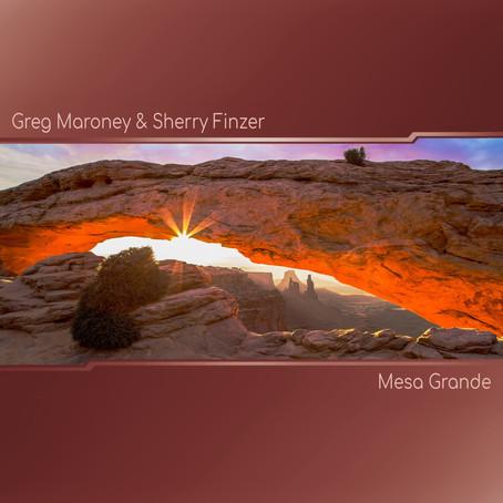 Mesa Grande - Greg Maroney & Sherry Finzer