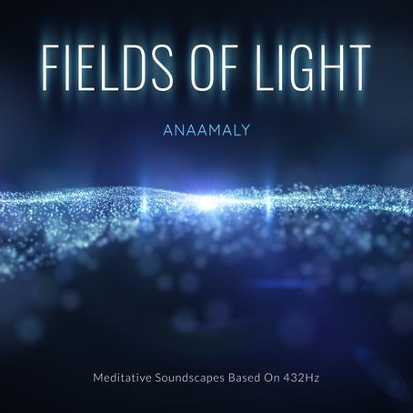 ANAAMALY - Fields of Light