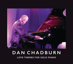 Dan Chadburn - Love Themes for Solo Pian