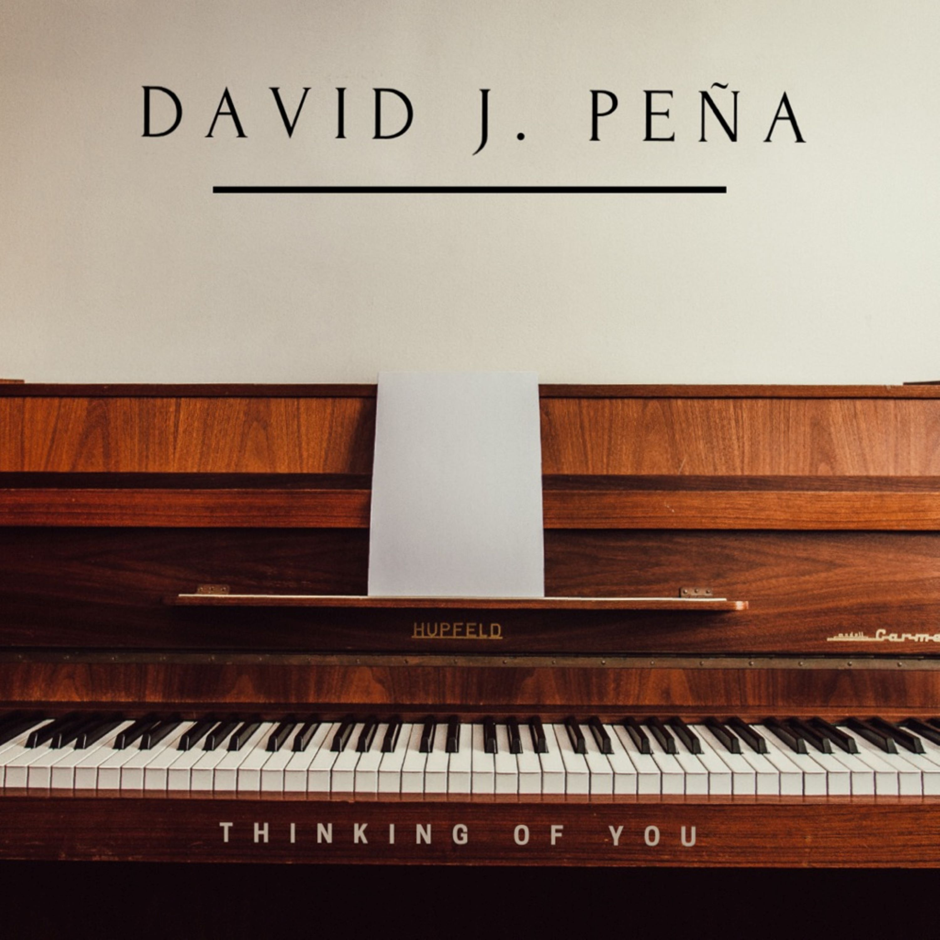 David J. Peña - Thinking of You