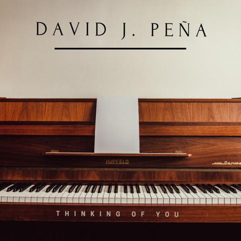 David J. Peña- Thinking of You