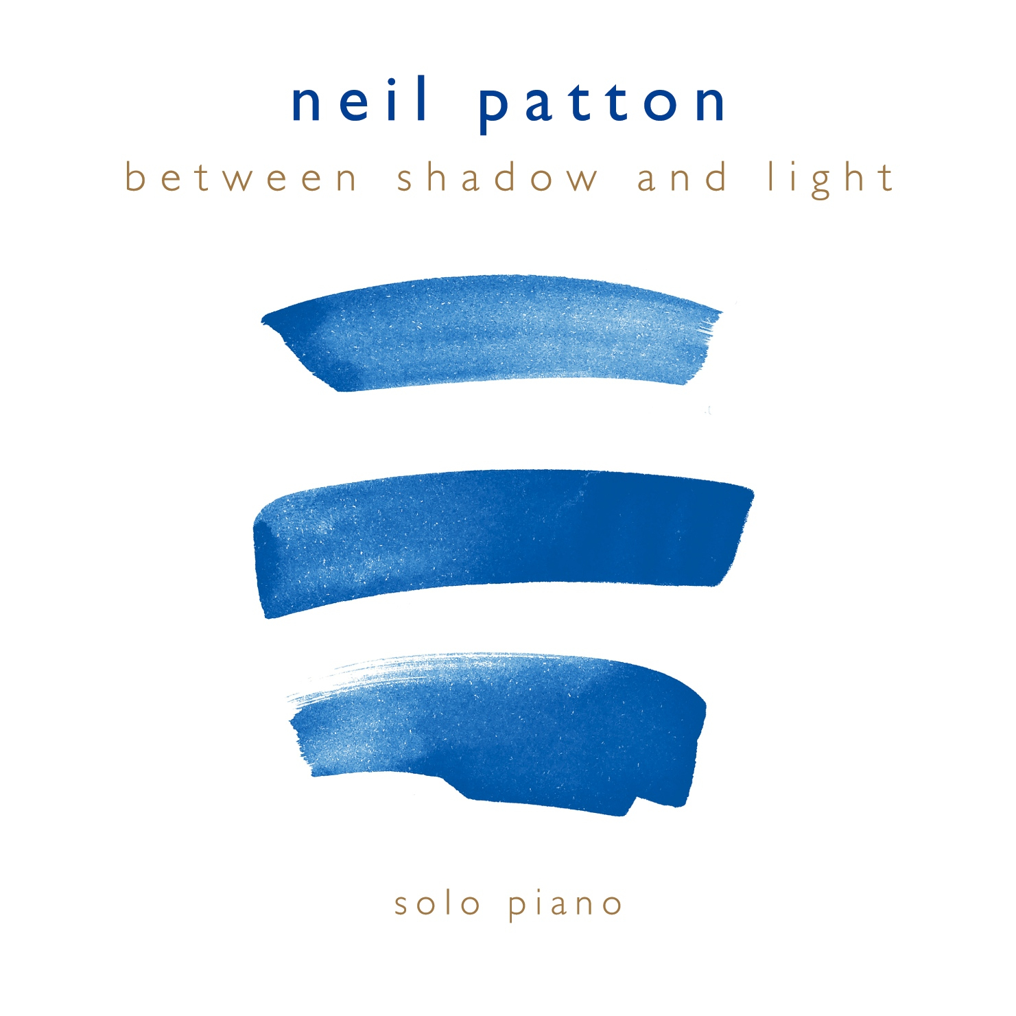 Neil Patton - Between Shadow and Lig