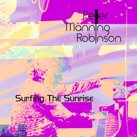 Surfing the Sunrise - Peter Manning Robinson