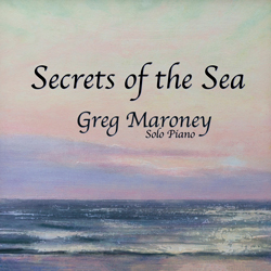 Greg Maroney - Secrets of the Sea