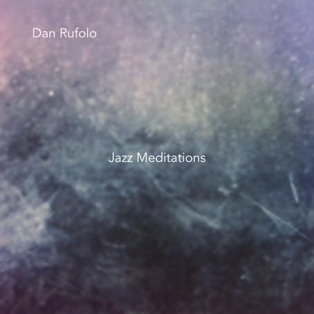 Dan Rufolo - Jazz Meditations