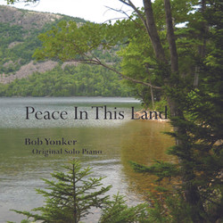 Bob Yonker - Peace in This Land