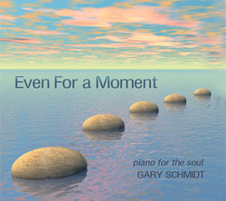 Gary Schmidt - Even for a Moment
