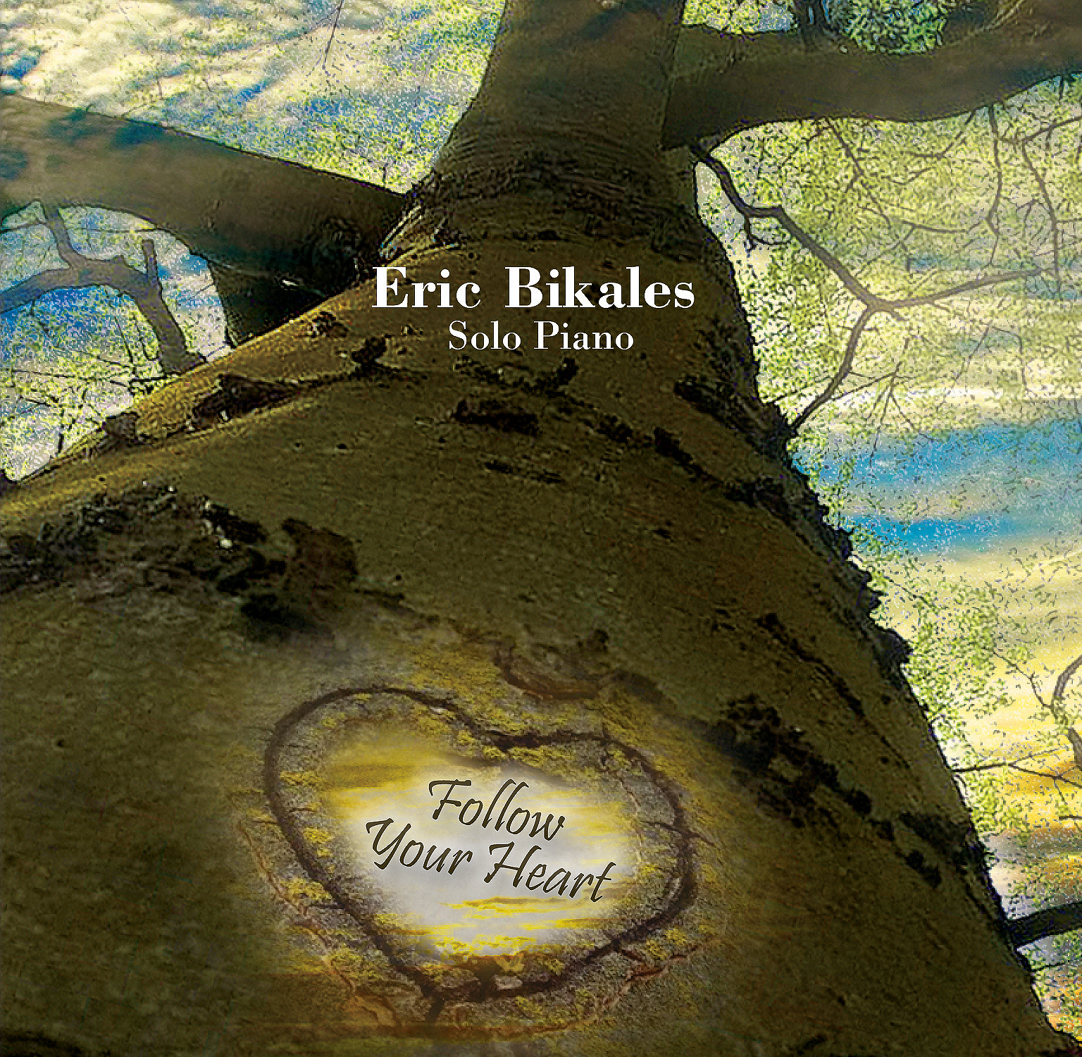 Eric Bikales - Follow Your Heart