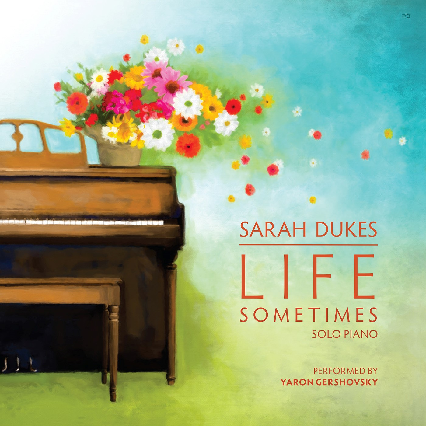 Sarah Dukes LIFE SOMETIMES Album Cover