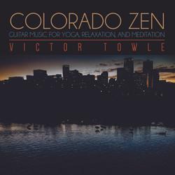 Victor Towle - Colorado Zen