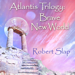 Atlantis Brave New World - Robert Sl