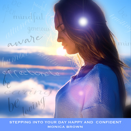 Monica Brown & Sherry Finzer - Stepping Into Your Day Happy And Confident (Guided Meditation)