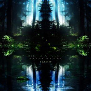 Deep In a Forest (Trees Dance) - ELEON